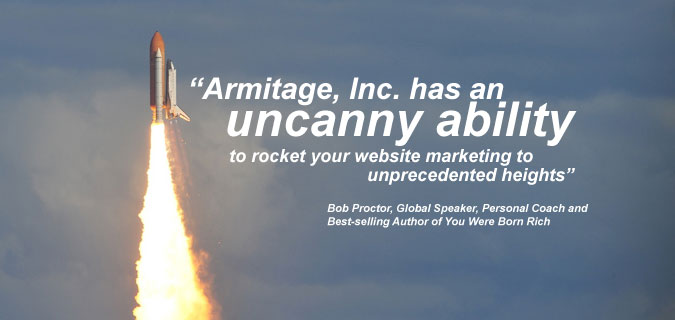 Armitage, Inc. has been helping large and small businesses build websites and create and implement Internet Marketing strategy since 1998. and   . . .